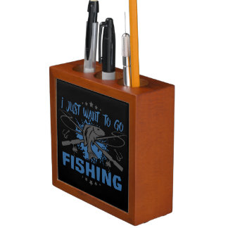 I Just Want To Go Fishing Desk Organizer