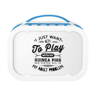 I just Want To Play With My Guinea Pigs Lunch Box