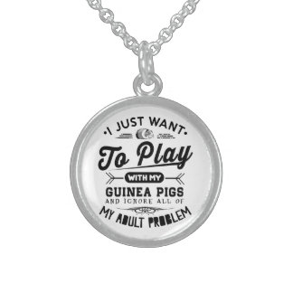 I just Want To Play With My Guinea Pigs Sterling Silver Necklace