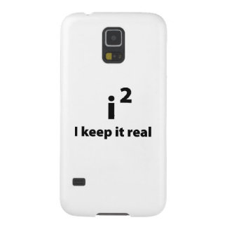 I Keep It Real Galaxy S5 Case