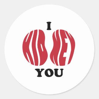 I Kidney You Classic Round Sticker