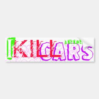 I Kill Cars Bumper Sticker