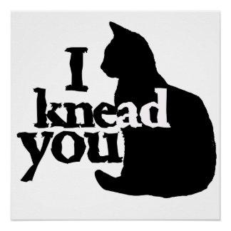 I knead you poster