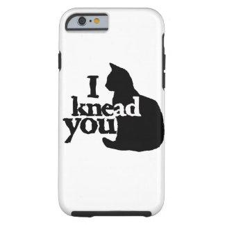 I knead you tough iPhone 6 case