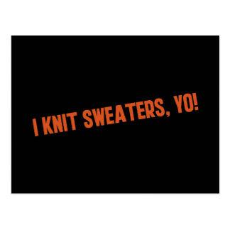 I Knit Sweaters Yo Postcard