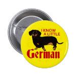 I Know A Little German 2 Inch Round Button