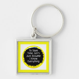 I Know Everything Silver-Colored Square Keychain