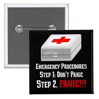 I Know First Aid & Can Respond to Your Emergency 2 Inch Square Button