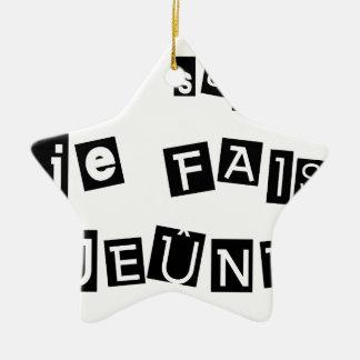 I know, I FAIS FAST - Word games Ceramic Ornament