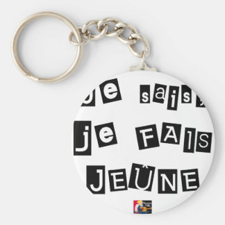 I know, I FAIS FAST - Word games Keychain
