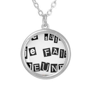 I know, I FAIS FAST - Word games Silver Plated Necklace