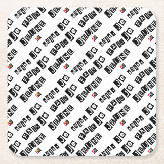 I know, I FAIS FAST - Word games Square Paper Coaster