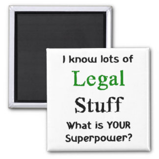 i know lots of legal stuff square magnet