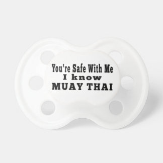 I know Muay Thai Pacifier