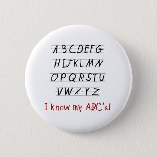 I Know My ABCs 2 Inch Round Button