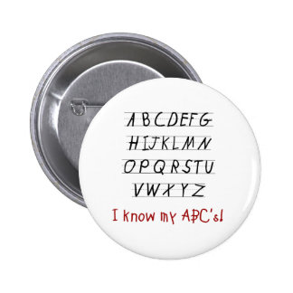I Know My ABCs 2 Inch Round Button