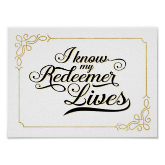 I Know my Redeemer Lives Art Poster, Gold Frame Poster