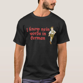 I know nein words in German T-Shirt