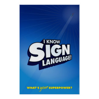 I know sign language. (ASL) Poster