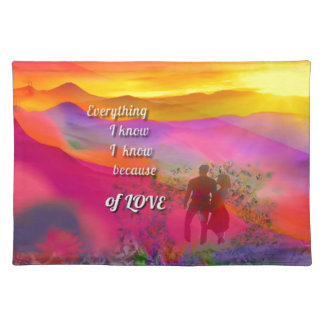 I know that I love you Placemat