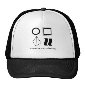 i know what you're thinking trucker hat