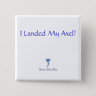 I Landed My Axel! Button - Square