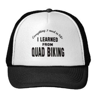 I Learned From Quad Biking. Hats
