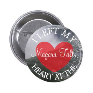 I Left my Heart at the Niagara Falls Button