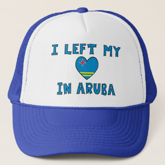 I Left My Heart in Aruba Trucker Hat