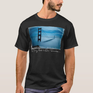 I left my heart in San Francisco... T-Shirt