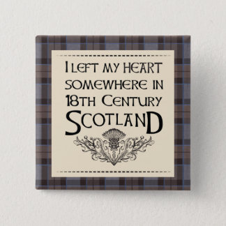 I Left My Heart in Scotland 2 Inch Square Button