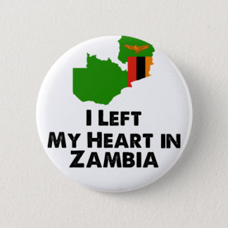 I Left My Heart in Zambia 2 Inch Round Button
