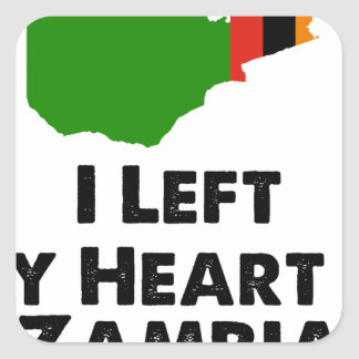 I Left My Heart in Zambia Square Sticker