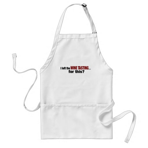 I Left Wine Tasting For This Apron