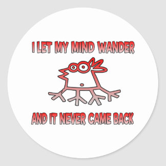 I let my mind wander classic round sticker