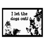 I let the dogs out! large business cards (Pack of 100)
