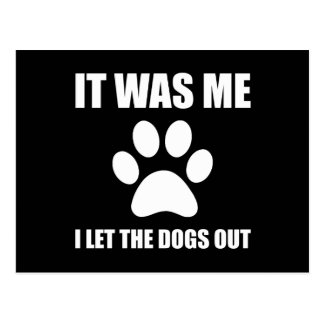 I Let The Dogs Out Postcard