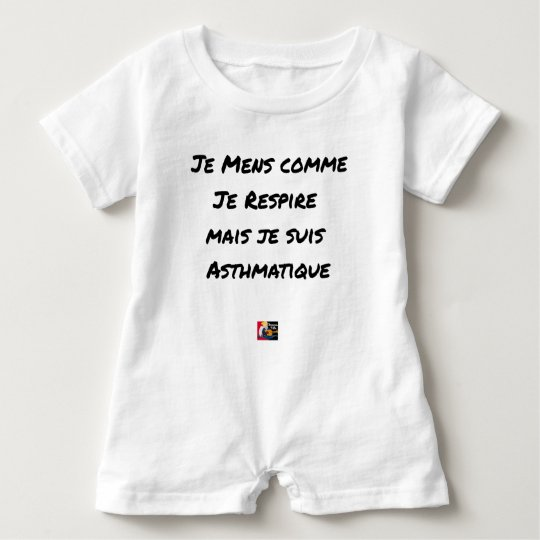 I LIE AS I BREATHE, BUT I AM ASTHMATIC BABY ROMPER