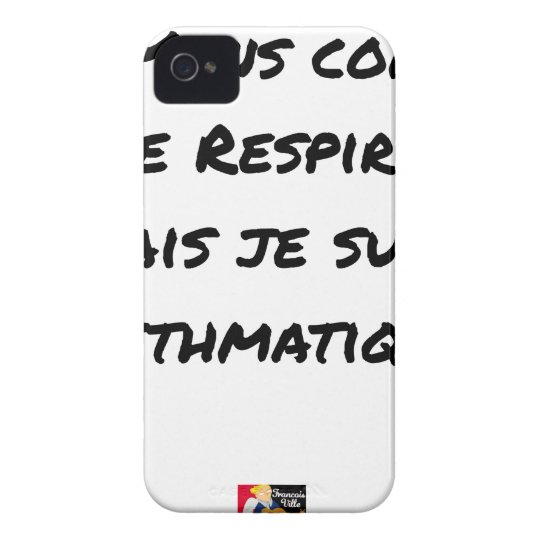 I LIE AS I BREATHE, BUT I AM ASTHMATIC Case-Mate iPhone 4 CASES