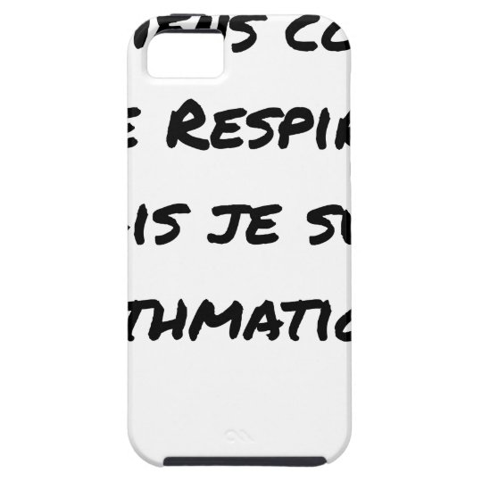I LIE AS I BREATHE, BUT I AM ASTHMATIC iPhone 5 CASES