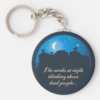 I Lie Awake At Night Keychain