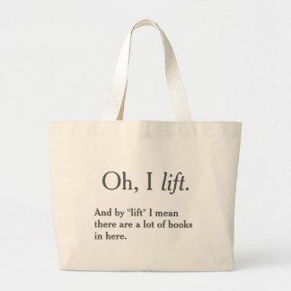 I Lift Books Large Tote Bag