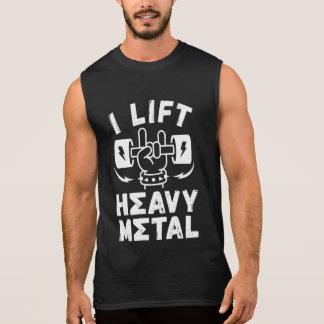 I Lift Heavy Metal Sleeveless Shirt