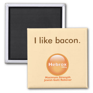 I like bacon magnet
