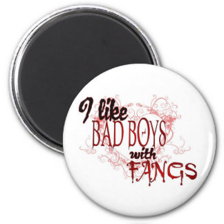 I like Bad Boys with Fangs Magnet