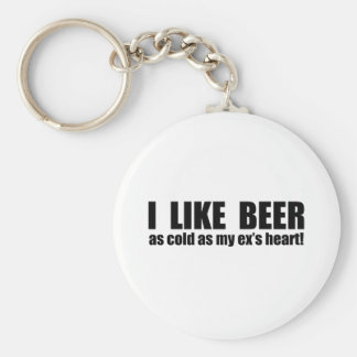 I Like Beer Cold As My Ex's Heart Funny Keychain