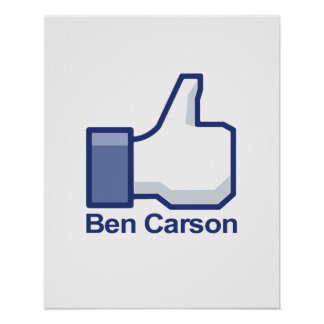 I Like Ben Carson Thumbs up Poster