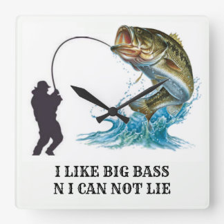 I LIKE BIG BASS N I CAN NOT LIE SQUARE WALL CLOCK