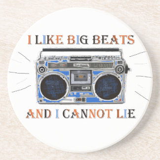 I Like Big Beats Coaster