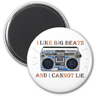 I Like Big Beats Magnet